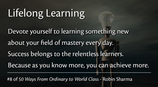 Life Long Learning – Robin Sharma