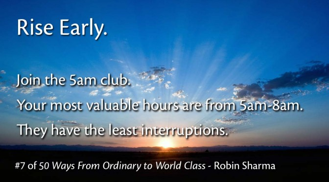 Rise Early – Robin Sharma