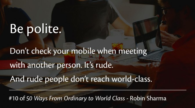 Be Polite – Robin Sharma